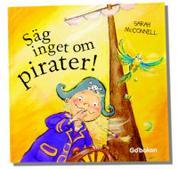 Säg inget om pirater