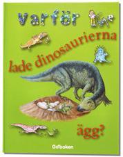 Varför lade dinosaurierna ägg?