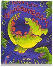 Dansa, dansa dinosauriedans!