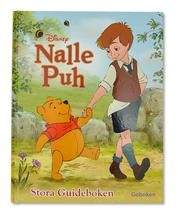 Nalle Puh - Stora guideboken