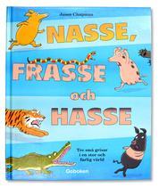 Nasse, Frasse och Hasse
